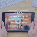 Video Marketing Trends 2017