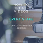 How TO Create Video For Each Sales Stage